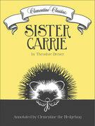 Clementine Classics: Sister Carrie by Theodore Dreiser