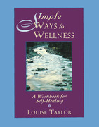 Simple Ways to Wellness: A Workbook for Self-Healing
