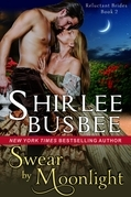 Swear by Moonlight (The Reluctant Brides Series, Book 2)