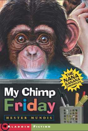 My Chimp Friday: The Nana Banana Chronicles