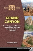 One Best Hike: Grand Canyon: Everything You Need to Know to Successfully Hike from the Rim to the River ¿ and Back