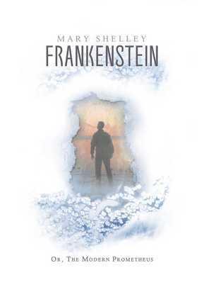 Frankenstein: The Deluxe eBook Edition