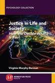 Justice in Life and Society