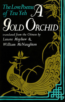 A Gold Orchid: The Love Poems of Tzu Yeh