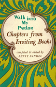 Walk Into My Parlor: Chapters from Inviting Books