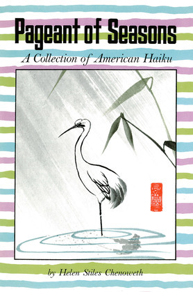 Pageant of Seasons: A Collection of American Haiku