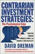 Contrarian Investment Strategies: the Next Generation: The Psychological Edge