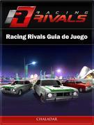 Racing Rivals Guia De Juego
