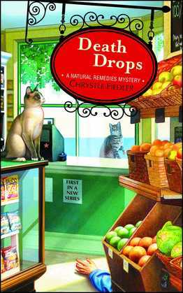 Death Drops: A Natural Remedies Mystery