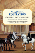 Academic Equitation: A Training System Based on the Methods of D'Aure, Baucher and L'Hotte