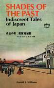 Shades of the Past: Indiscreet Tales of Japan