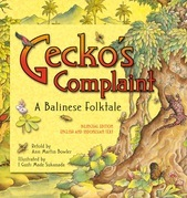 Gecko's Complaint: Bilingual Edition: English and Indonesian Text