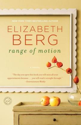 Range of Motion: A Novel