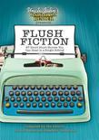 Uncle John's Bathroom Reader Presents Flush Fiction: 88 Short Short Stories You Can Read in a Single Sitting