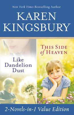 Like Dandelion Dust & This Side of Heaven Omnibus