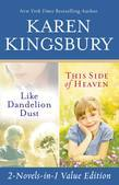 Like Dandelion Dust &amp; This Side of Heaven Omnibus