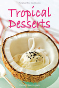 Periplus Mini Cookbooks: Tropical Desserts