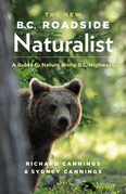 The New B.C. Roadside Naturalist: A Guide to Nature along B.C. Highways