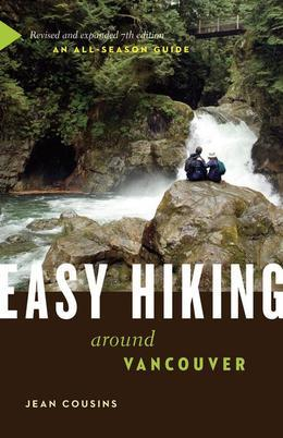 Easy Hiking Around Vancouver: An All-Season Guide