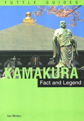 Kamakura: Fact and Legend