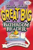 Uncle John's Great Big Bathroom Reader