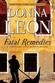 Fatal Remedies: A Commissario Guido Brunetti Mystery