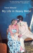 My Life in Heavy Metal: Stories