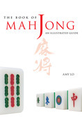Book of Mah Jong: An Illustrated Guide
