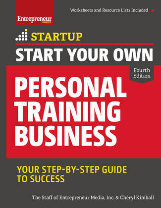 Start Your Own Personal Training Business: Your Step-by-Step Guide to Success