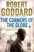 The Corners of the Globe: A James Maxted Thriller