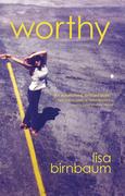 Worthy: A Novel