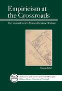 Empiricism at the Crossroads: The Vienna Circle's Protocol-Sentence Debate Revisited