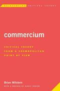 Commercium: Critical Theory From a Cosmopolitan Point of View