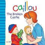 Caillou: The Broken Castle