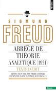 Abrégé de théorie analytique (1931) (inédit). Un chapitre inédit du Portrait psychologique du Présid