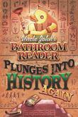 Uncle John's Bathroom Reader Plunges into History Again