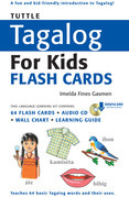 Tuttle Tagalog for Kids Flash Cards Kit: (Includes 64 Flash Cards, Downloadable Audio, Wall Chart & Learning Guide)