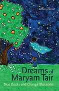 Dreams of Maryam Tair: Blue Boots and Orange Blossoms