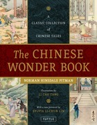 The Chinese Wonder Book: A Classic Collection of Chinese Tales