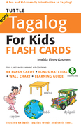 Tuttle More Tagalog for Kids Flash Cards: (Downloadable Audio and Material Included)