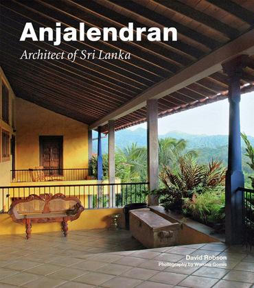 Anjalendran: Architect of Sri Lanka