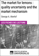 The market for lemons : quality uncertainty and the market mechanism de George A. Akerlof