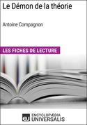 Le Démon de la théorie d'Antoine Compagnon