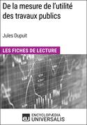 De la mesure de l'utilité des travaux publics de Jules Dupuit