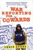 War Reporting for Cowards