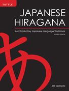 Japanese Hiragana: An Introductory Japanese Language Workbook