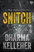 Snitch: A Shea Stevens Thriller