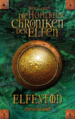 Die Chroniken der Elfen 3 - Elfentod