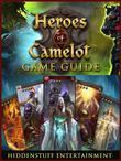 Heroes of Camelot Game Guide Unofficial