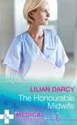 The Honourable Midwife (Mills & Boon Medical) (Australian Country Hospital, Book 1)